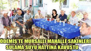 MURSALLI MAHALLE SAKİNLERİ SULAMA SUYU HATTINA KAVUŞTU