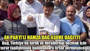 AK PARTİ'Lİ HAMZA DAĞ AŞURE DAĞITTI