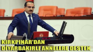 KIRKPINAR'DAN DİYARBAKIRLI ANNELERE DESTEK