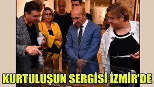 KURTULUŞUN SERGİSİ İZMİR'DE
