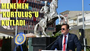 "MENEMEN ""KURTULUŞ""U KUTLADI"