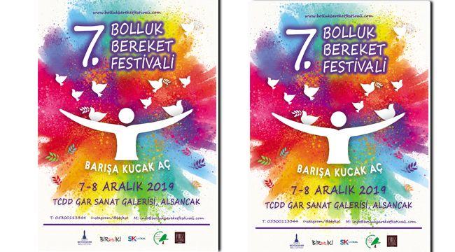 Bolluk Bereket Festivali, bu yıl ''Barış''a kucak açıyor…