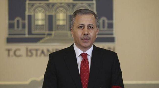 İstanbul Valisi Ali Yerlikaya'dan vaka sayısı açıklaması