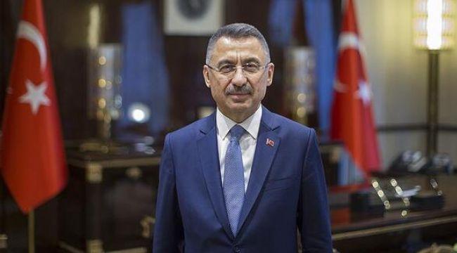 Cumhurbaşkanı Yardımcısı Oktay açıkladı